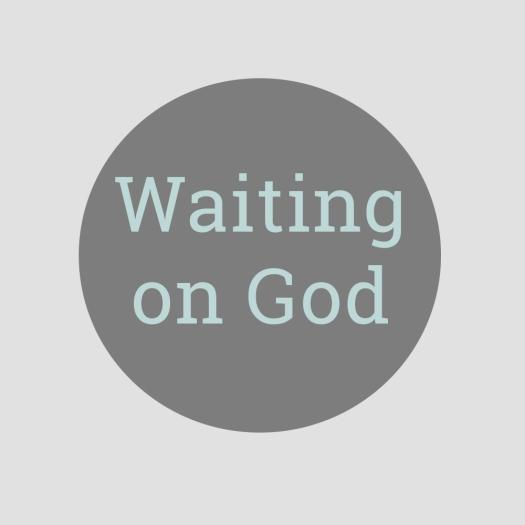 WaitingOnGod_Image