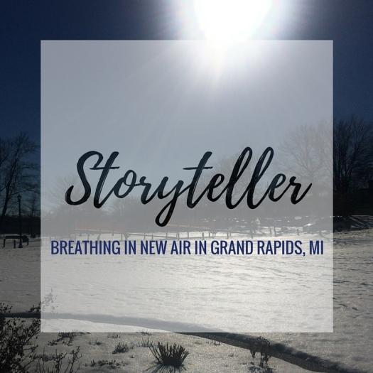 Storyteller: Breathing in New Air in Grand Rapids, MI