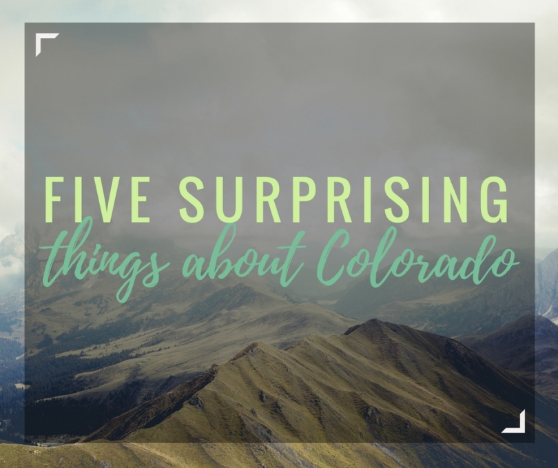 Five Surprising Things About Colorado | amandabixler.com