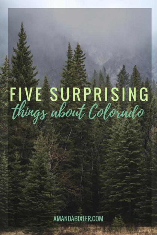 Five Surprising Things About Colorado | amandabixler.com