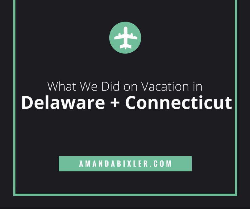 Anniversary Roadtrip Through Delaware and Connecticut | amandabixler.cmo