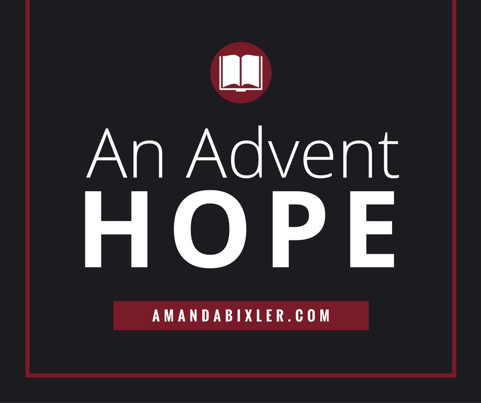An Advent Hope | amandabixler.com