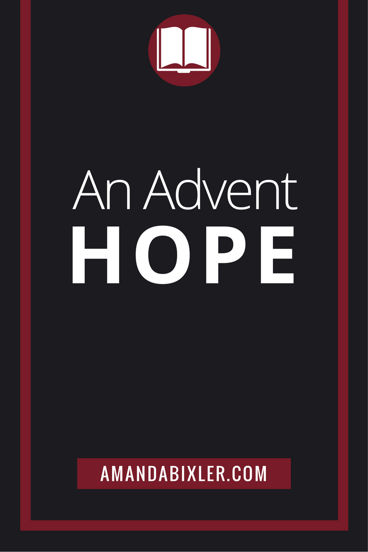 An Advent Hope | amandabixler.com